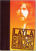 Layla and Other Assorted Love Songs by Derek and the Dominos