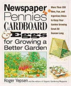Newspaper, Pennies, Cardboard and Eggs for Growing a Better Garden