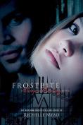 Frostbite - Vampire Academy 2