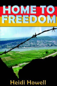 Home to Freedom