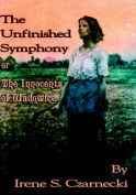 The Unfinished Symphony or THe Innocents of Wadowice
