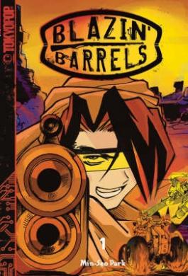 Blazin' Barrels: v. 1