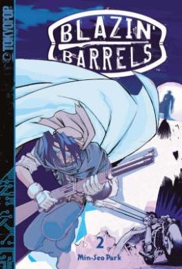Blazin' Barrels: v. 2