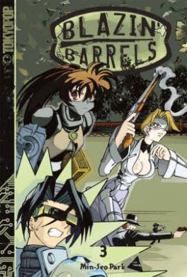 Blazin' Barrels: v. 3