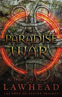 The Paradise War (Song of Albion Trilogy)