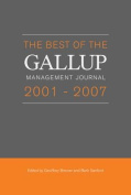 "The Best of the ""Gallup Management Journal"" 2001- 2007"