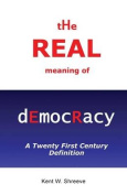 The Real Meaning of Democracy