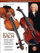"""J.S. Bach - """"Double"""" Concerto in D Minor, Bwv1043"""