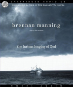 The Furious Longing of God [Audio]
