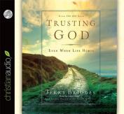 Trusting God [Audio]