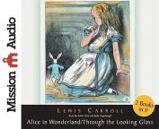 Alice in Wonderland/Through the Looking Glass [Audio]