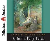 Grimm's Fairy Tales [Audio]