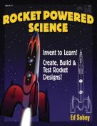 Rocket-Powered Science