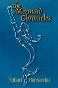 The Mermaid Chronicles