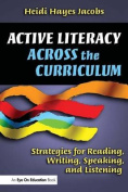 Active Literacy Across the Curriculum