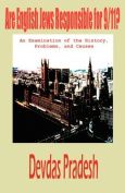 Are English Jews Responsible for 9/11? An Examination of the History, Problems, and Causes
