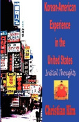 Korean-American Experience in the United States