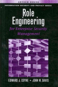 Role Engineering for Enterprise Security Management