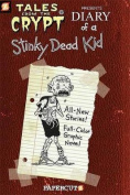 Diary of a Stinky Dead Kid (Tales from the Crypt