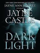 Dark Light [Large Print]
