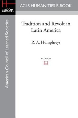 Tradition and Revolt in Latin America