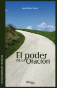 El Poder de La Oracion [Spanish]