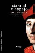 Manual Y Espejo De Cortesanos