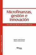 Microfinanzas, Gestion E Innovacion [Spanish]
