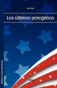 Los Ultimos Peregrinos [Spanish]