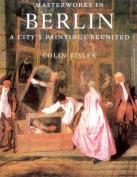 Masterworks in Berlin