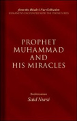 Prophet Mohammad and His Miracles