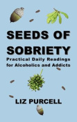 Seeds of Sobriety