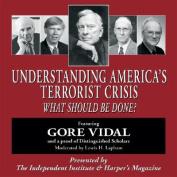 Understanding America's Terrorist Crisis [Audio]