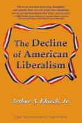 The Decline of American Liberalism