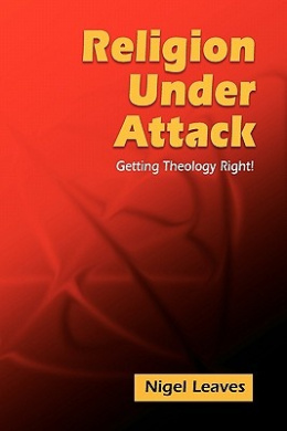 Religion Under Attack: Getting Theology Right!
