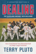 Dealing: The Cleveland Indians' New Ballgame