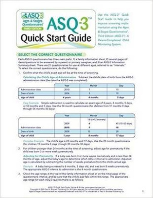 Ages & Stages Questionnaires (R) (ASQ-3 (TM)): Quick Start Guide: A Parent-Completed Child Monitoring System