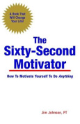 The Sixty-Second Motivator