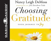 Choosing Gratitude [Audio]