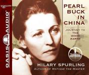 Pearl Buck in China [Audio]