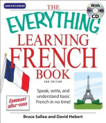The Everything[registered] Learning French Book with CD