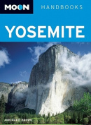 Moon Yosemite (Moon Handbooks)