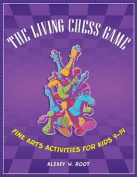 The Living Chess Game