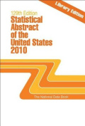 Statistical Abstract of the United States 2010