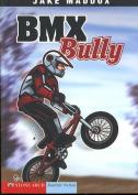 BMX Bully (Impact Books
