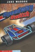 Speedway Switch (Impact Books