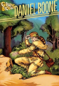 Saddleback Educational Publishing 9781599052199 Daniel Boone - Graphic Biographies