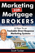 Marketing for Mortgage Brokers