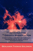 An Introduction to Gravity Modification