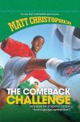 The Comeback Challenge (New Matt Christopher Sports Library